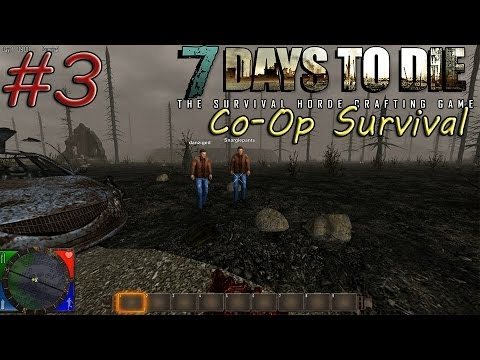 7 Day To Die - Episode 3 - Tin Land Mine