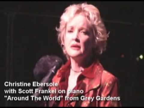 Christine Ebersole-- Around The World from GREY GARDENS