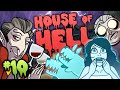 House Of Hell - Part 10 - Torture Chamber