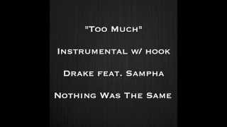 Too Much Instrumental W/ Hook By Drake Feat. Sampha NWTS