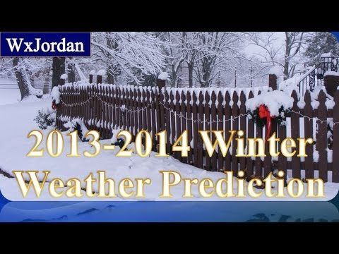 2013-2014 Winter Weather Forecast - YouTube