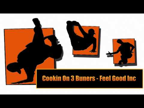 Thumbnail of video Cookin On 3 Burners - Feel Good Inc