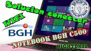Solucion Conectar Wifi Notebook Bgh C500