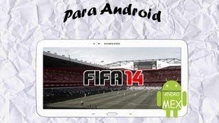 Descarga Fifa 14 Para Tu Android! (Apk+Datos SD,Offline