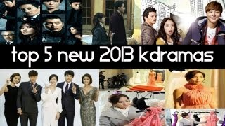 Top 5 New 2013 Korean Dramas Top 5 Fridays