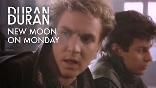 New Moon on Monday – Duran Duran