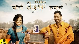 Jatti Redua Vjawe Rai Jujhar Video HD Download New Video HD