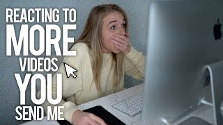 REACTING TO MORE VIDEOS YOU SEND ME