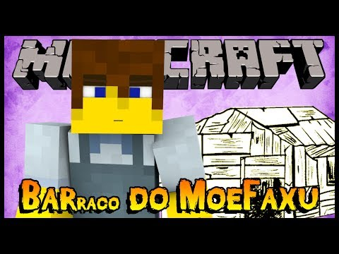Barraco do MoeFaxu - Springcraft #01 (Minecraft)