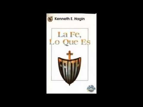 La Fé lo que es, kenneth hagin 2