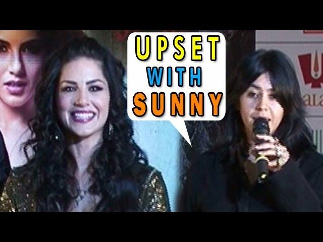 Ragini MMS 2   Ekta Kapoor upset with sunny leone's hectic schedule