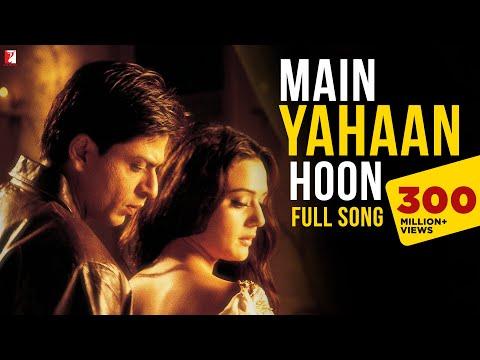 Main yahaan hoon - Full Song - Veer-Zaara - Shahrukh Khan, Rani Mukerji, Preity Zinta