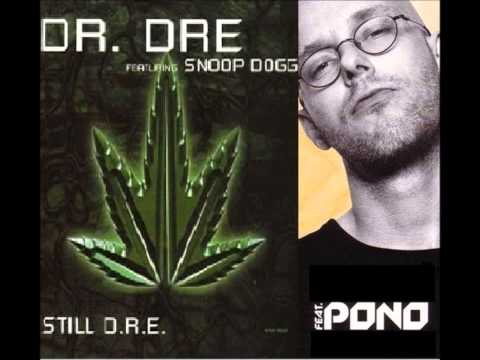 Dr. Dre vs Pono - Still Nawijka (Kawuer Mash Up)