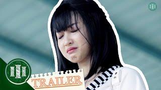 [PHIM CẤP 3] Ginô Tống | Học Đường Nổi Loạn : Trailer 05  | Phần 4