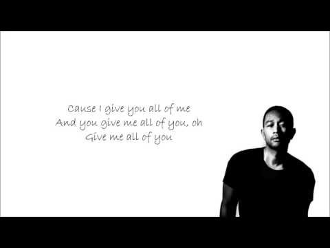 John Legend - All of Me with Lyrics