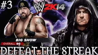 WWE 2K14 DEFEAT THE STREAK With Big Show! (Attempt #3