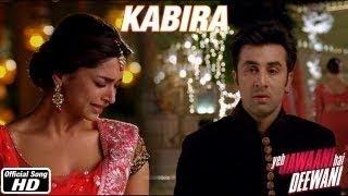 """KABIRA"" ~ Full Song *Video* _ `Yeh Jawaani Hai Deewani"