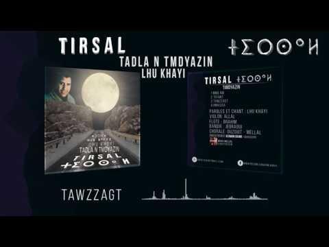 TIMDYAZINE DE «TIRSAL ⵜⵉⵔⵙⴰⵍ»
