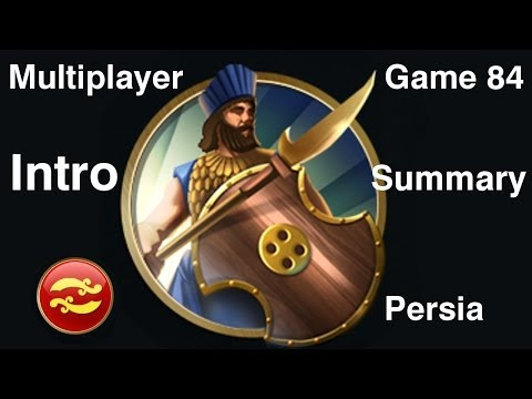 Civilization 5 Multiplayer 84: Persia [Intro/Summary] ( BNW 6 Player FFA) Gameplay/Commentary