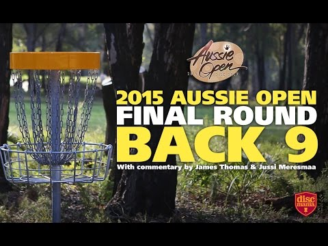 2015 Disc Golf Aussie Open – The Back Nine