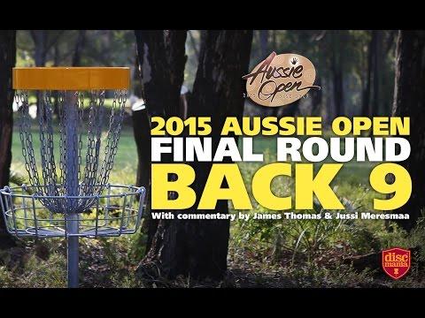 2015 Disc Golf Aussie Open – The Back Nine