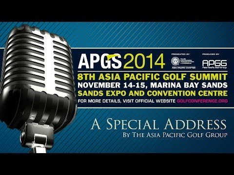 Asia Pacific Golf Summit 2014 Announcement by Mike Sebastian