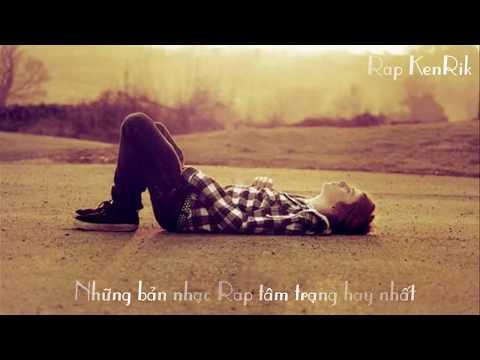 Liên Khúc Rap Việt Buồn Tâm Trạng Hay Nhất  (P2)
