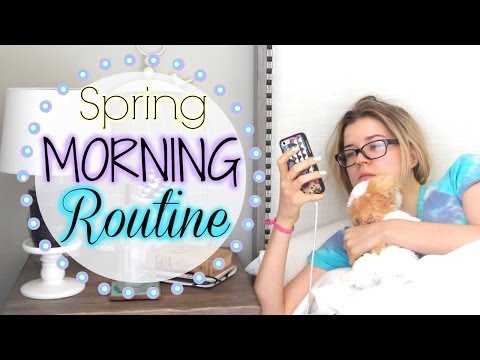 My Morning Routine: Spring Edition