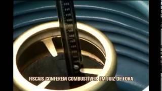 Agentes fiscalizam qualidade de combust�veis em postos de Juiz de Fora
