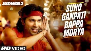 Suno Ganpati Bappa Morya – Judwaa 2 Hindi Video Download New Video HD