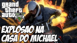 GTA V EASTER EGG Explodindo A Casa Do Michael