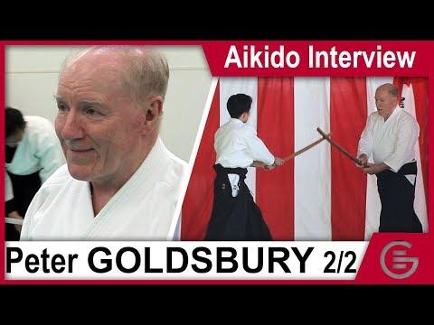 Aikido Interview - Peter Goldsbury, 7th Dan Aikikai (Part 2 - The History of Aikido)