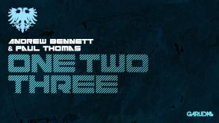 Andrew Bennett & Paul Thomas One Two Three [Garuda