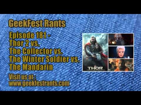 Episode 181 - Thor 2 vs. The Collector vs. The Winter Soldier vs. The Mandarin