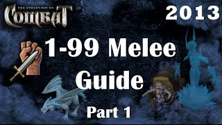 Level 1-99 Melee Guide Eoc 400k Exp/H+ Fastest Combat