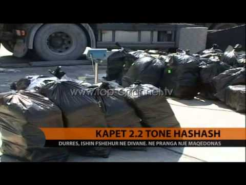 Kapen 2.2 ton hashash - Top Channel Albania - News - Lajme