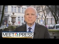 John McCain: I Worry About The Presidents Understanding Some Issues | Meet The Press | NBC News
