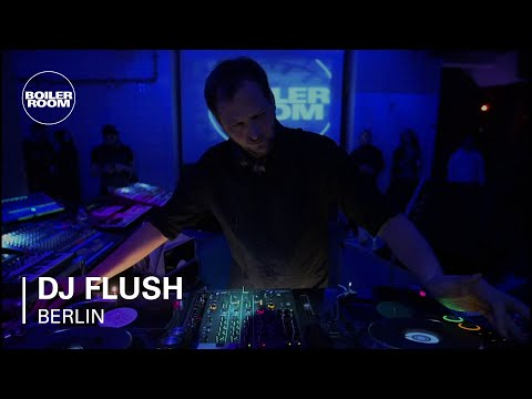 Dj Flush Boiler Room Berlin Dj Set