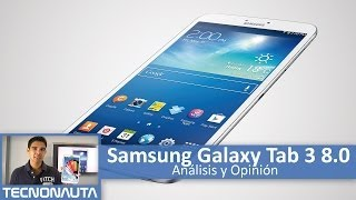 Samsung Galaxy Tab 3 8.0 Review (en Español)