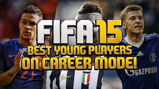 FIFA 15 Career Mode Best Young Players At Full Potential