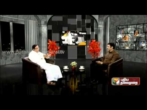 P.Chidambaram (FM) Exclusive In Puthiya Thalaimurai - Agni Paritchai Part 8