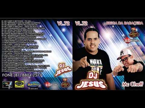CD COMPLETO DJ JESUS BAGACEIRA VL 72