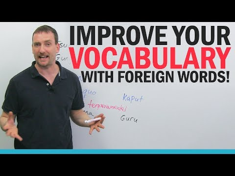Improve your Vocabulary: Foreign Words in English