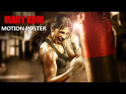 Mary Kom Motion Poster | Priyanka Chopra