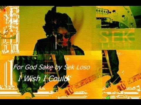 I Wish I Could : For God Sake by Sek Loso