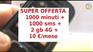OFFERTA TIM 10 EURO : Super Tim Special 1000 Minuti 1000