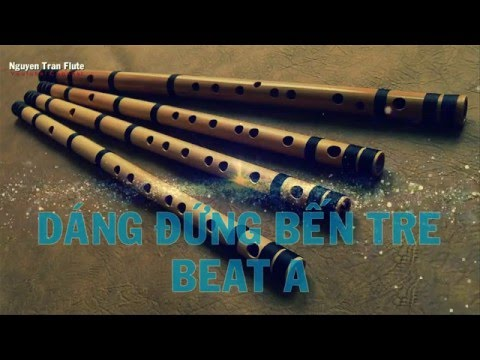 DÁNG ĐỨNG BẾN TRE - BEAT GỐC - Sáo trúc Tone A - Nguyen Tran Flute