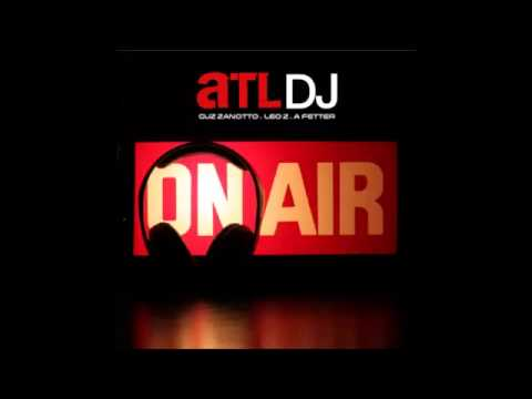ATL DJ On Air #10