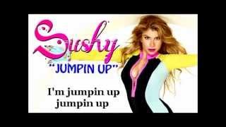 "SUSHY ""JUMPIN UP (JUMP)"" LYRICS"