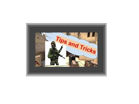 Tips and Tricks for Counter Strike Global Offensive (CSGO)